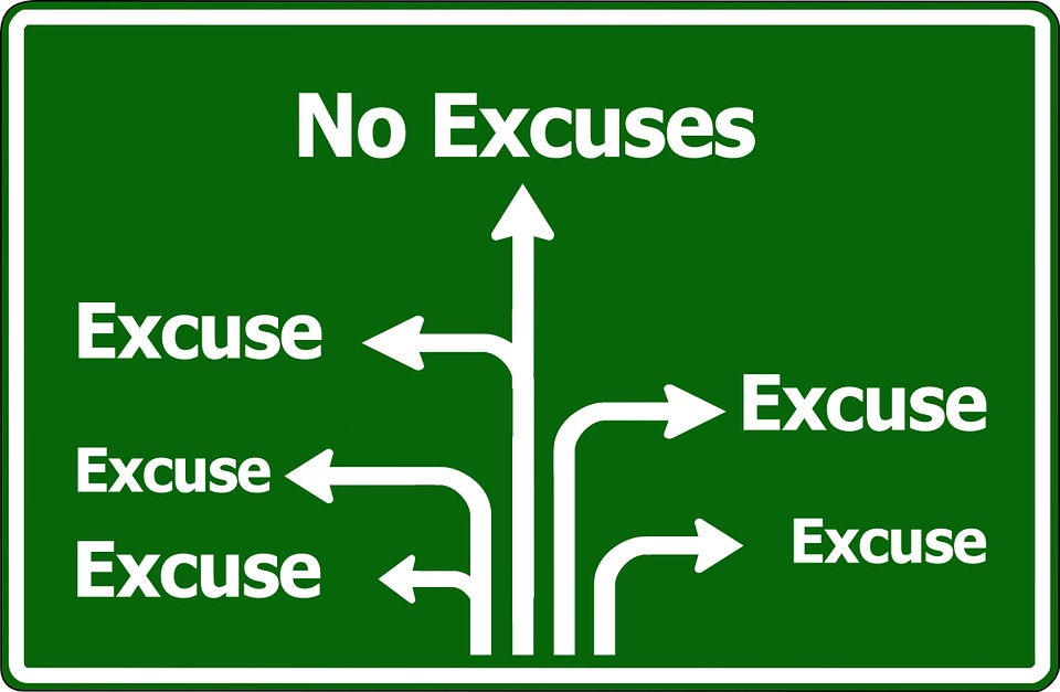 "A street sign showing a straight path with ""no excuses"""
