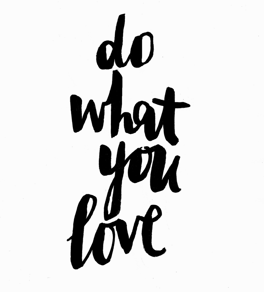 """A handwritten card that says """"do what you love"""""""