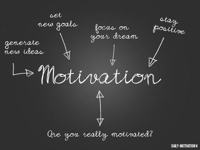 What do you need to stay motivated
