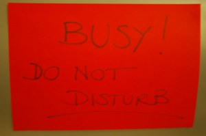 Busy! Do not disturb