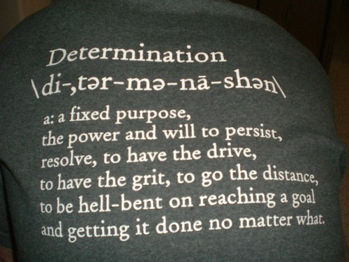 A T-shirt with the definition of determination on it